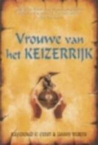Vrouwe van het keizerrijk - Raymond E. Feist, Janny Wurts, Peter Cuijpers (ISBN 9789029069274)