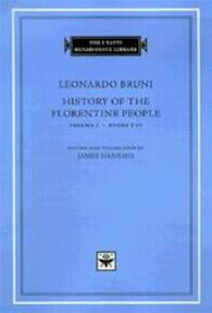 History of the Florentine People, Volume 1, Books I-IV - Leonardo Bruni (ISBN 9780674005068)