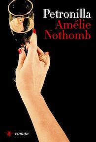 Petronilla - Amelie Nothomb (ISBN 9789085425786)