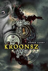 Kroonsz - Marco Kunst (ISBN 9789047702801)