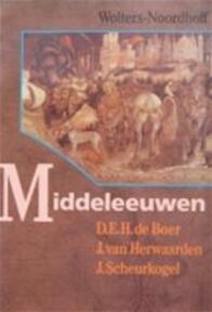 Middeleeuwen - D.E.H. de Boer, J. J. van / Scheurkogel Herwaarden (ISBN 9789001385507)