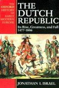 The Dutch Republic - Jonathan Israel (ISBN 9780198207344)