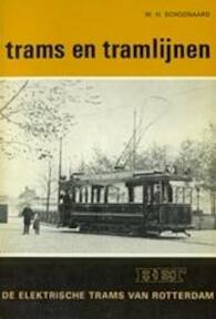 De elektrische trams van Rotterdam - W. H. Schoonaard (ISBN 9789060075524)