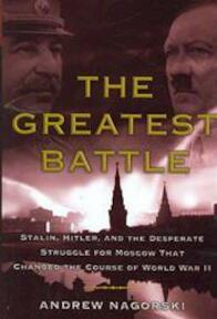 The Greatest Battle - Andrew Nagorski (ISBN 9780743281102)