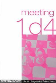 Meeting 1d4 - Jacob Aagaard, Esben Lund (ISBN 9781857442243)