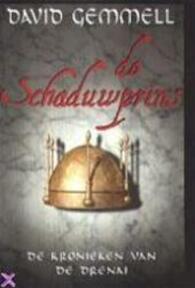 De schaduwprins - David Gemmell, Gerard Suurmeijer (ISBN 9789029069311)