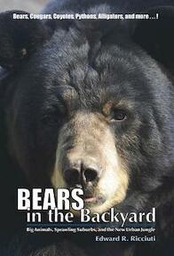 Bears in the Backyard - Edward R. Ricciuti (ISBN 9781581572179)