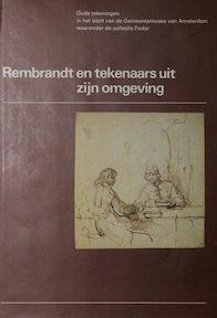 Oude tekeningen in het bezit van de Gemeentemusea van Amsterdam. 3. Rembrandt en tekenaars uit zijn omgeving - Unknown (ISBN 9789029084611)