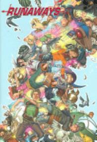 Runaways - Brian K. Vaughan, Adrian Alphona, Takeshi Miyazawa (ISBN 9780785123583)