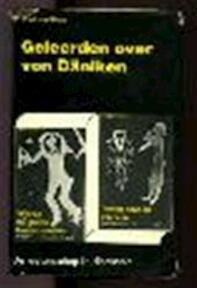 Geleerden over Von Däniken - Ernst von Khuon, R. Demarrée, J.M.J. Kooy (jr.), E. Stuhlinger, J. Illies, M. Vertragt (ISBN 9789020232653)