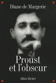 Proust et l'obscur - Diane de Margerie (ISBN 9782226195753)