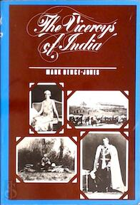 The Viceroys of India - Marc Bence-Jones (ISBN 0094657807)