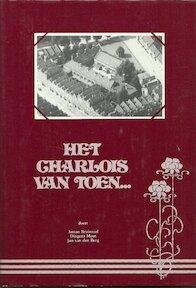 """""""Het Charlois van Toen"""" 2 [1985] - Anton Bruinzeel, Dingena Mout, Jan van den Berg"""