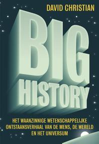 Big History - David Christian (ISBN 9789492493231)