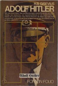 Adolf Hitler - Hans Bernd Gisevius (ISBN 9789026130038)