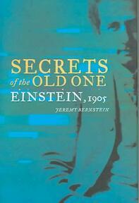 Secrets of the Old One - Jeremy Bernstein (ISBN 9780387260051)