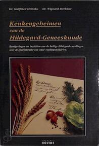 Keukengeheimen van de Hildegard-Geneeskunde - Gottfried Dr. Hertzka, Wighard Dr. Strehlow (ISBN 9782874143106)