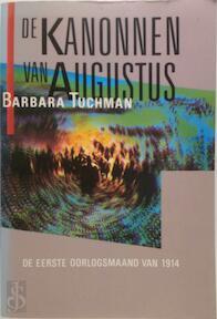 De kanonnen van augustus - Barbara Tuchman, A. Alberts (ISBN 9789051570625)