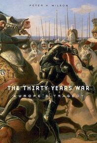 The Thirty Years War - Peter Hamish Wilson (ISBN 9780674036345)