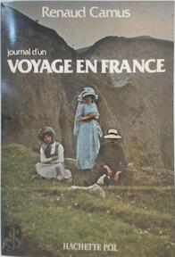 Journal d'un voyage en France - Renaud Camus (ISBN 9782010067815)