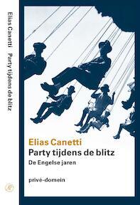 Prive-domein Party tijdens de Blitz - Elias Canetti (ISBN 9789029562836)