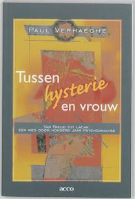 Tussen hysterie en vrouw - Paul Verhaeghe (ISBN 9789033433931)