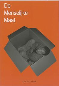 De menselijke maat - A.J.H. Haak (ISBN 9789040725678)