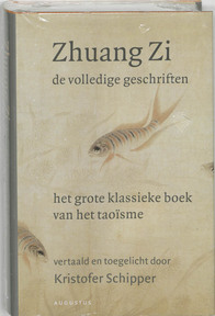 Zhuang Zi - De volledige geschriften - Zhuang Zi (ISBN 9789045700854)