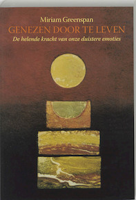 Genezen door te leven - M. Greenspan (ISBN 9789077478059)