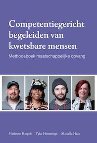 Competentiegericht begeleiden van kwetsbare mensen - Marianne Haspels, Ypke Hemminga, Marcella Haak (ISBN 9789088505850)