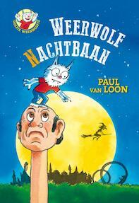 Weerwolfnachtbaan - Paul van Loon (ISBN 9789025860684)