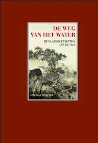 De weg van het water - Solala Towler (ISBN 9789025961251)