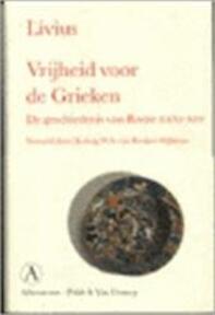 Vrijheid voor de Grieken - Livius (ISBN 9789025331436)
