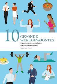 10 gezonde werkgewoontes - Rogier van Hoorn (ISBN 9789491757358)