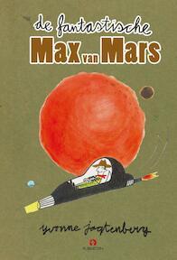 De fantastische Max van Mars - Yvonne Jagtenberg (ISBN 9789047622826)