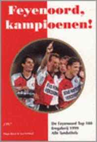 Feijenoord, kampioenen! - H. Borst, L. Verheul (ISBN 9789090126920)