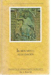 Ik ben met u alle dagen - Jan Bots (ISBN 9789065973245)