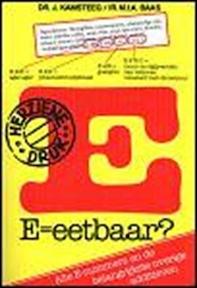 E = Eetbaar? - M.I.A. J. / Baas Kamsteeg (ISBN 9789023006138)