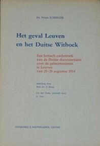 Het geval Leuven en het Duitse witboek - Peter Schöller, F. Petri, O. Leys