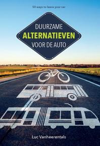 50 ways to leave your car - Luc Vanheerentals (ISBN 9789082786309)