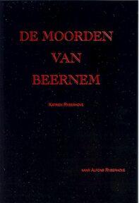 De moorden van Beernem - Katrien Rysehove (ISBN 9789080850118)