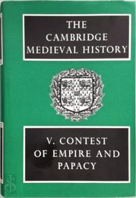 Cambridge Medieval History: Volume 5, Contest of Empire and Papacy - J. R. Tanner, C. W. Previti-Orton, Z. N. Brooke (ISBN 9780521045377)