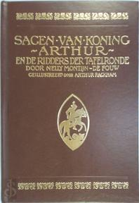 Sagen van Koning Arthur en de ridders der Tafelronde - Nelly Montijn-de Fouw, Arthur Rackham (ISBN 9789003934901)