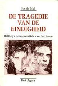 """De tragedie van de eindigheid - Jos """"de"""" Mul (ISBN 9789039105405)"""
