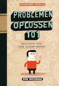 Problemen oplossen 101 - K. Watanabe (ISBN 9789049102203)