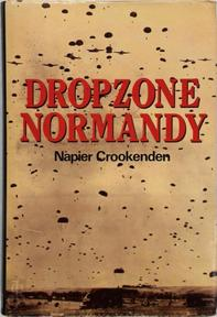 Dropzone Normandy - Napier Crookenden (sir.)