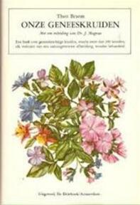 Onze geneeskruiden - Theo Braem (ISBN 9789060301609)