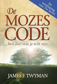 De Mozes Code - J. Twyman (ISBN 9789089840011)