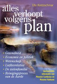 Alles verloopt volgens plan - U. Kretzschmar, Ute Kretzschmar, Kuthumi (ISBN 9789460150258)