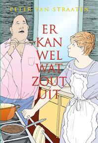 Er kan wel wat zout uit - Peter van Straaten (ISBN 9789061699842)